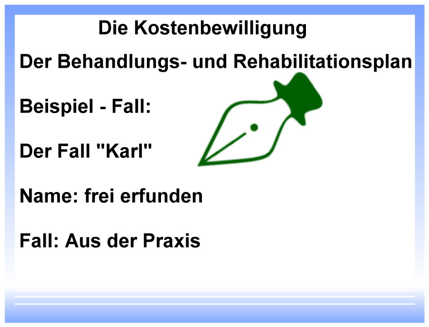 Behandlungs- und Rehabilitationsplanung
