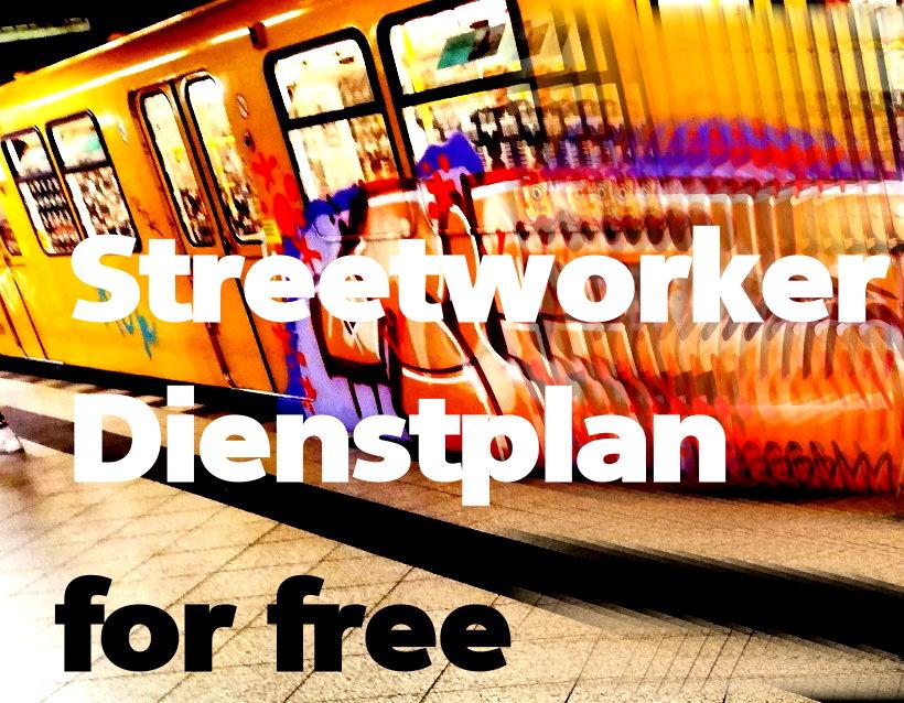streetworker- dienstplan